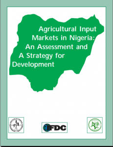 Agricultural Input Markets in Nigeria An Assessment and A Strategy for Development (IFDC, IITA, WARDA)