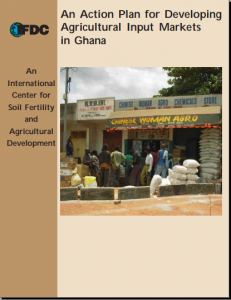 An Action Plan For Developing Agricultural Input Markets in Ghana
