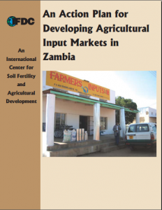 An Action Plan for Developing Agricultural Input Markets in Zambia