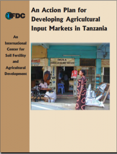 An Action Plan for Developing Sustainable Agricultural Input Supply Systems in Tanzania