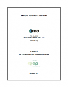 Ethiopia - fertilizer market assessment (IFDC for AFAP, Dec 2012)